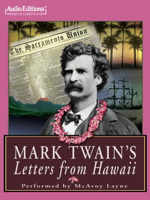 Title details for Mark Twain's Letters from Hawaii by Mark Twain - Available