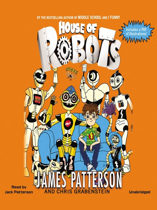 Title details for House of Robots by James Patterson - Available