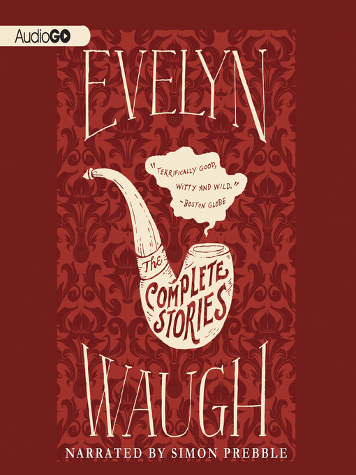 Title details for The Complete Stories of Evelyn Waugh by Evelyn Waugh - Wait list