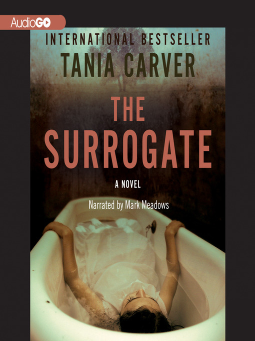 Title details for The Surrogate by Tania Carver - Available