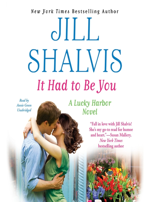 Title details for It Had to Be You by Jill Shalvis - Wait list