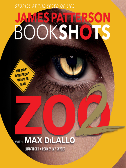 Title details for Zoo 2 by James Patterson - Wait list