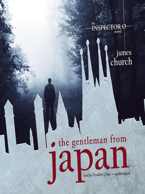 Title details for The Gentleman from Japan by James Church - Wait list