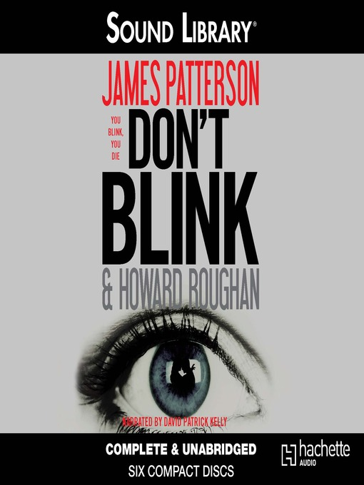 Title details for Don't Blink by James Patterson - Wait list