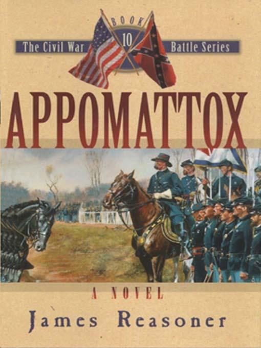 Title details for Appomattox by James Reasoner - Wait list