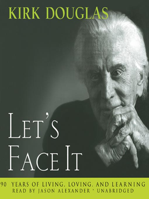 Title details for Let's Face It by Kirk Douglas - Wait list