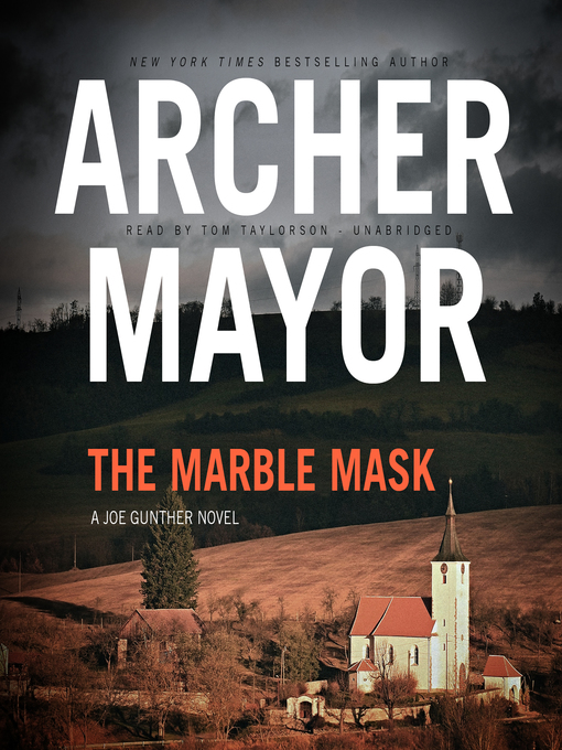 Title details for The Marble Mask by Archer Mayor - Available