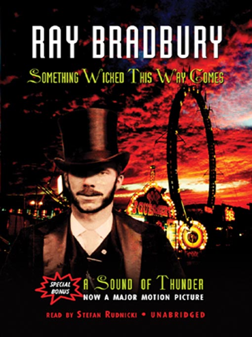 Title details for Something Wicked This Way Comes and A Sound of Thunder by Ray Bradbury - Wait list