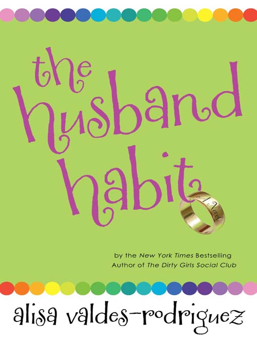 Title details for The Husband Habit by Alisa Valdes-Rodríguez - Available