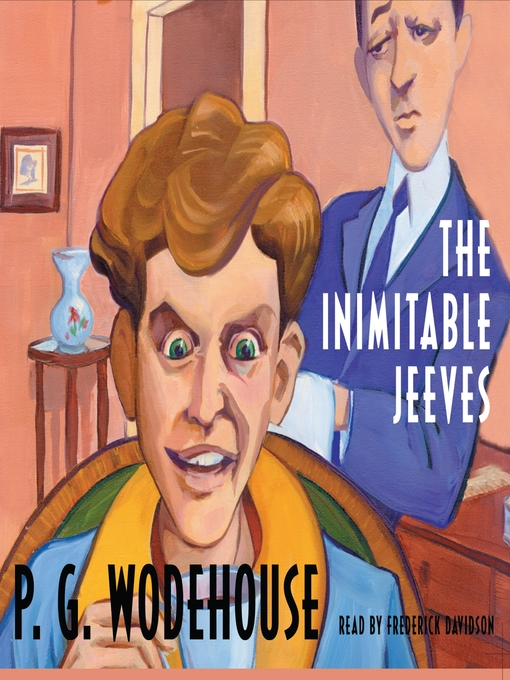 Title details for The Inimitable Jeeves by P. G. Wodehouse - Available