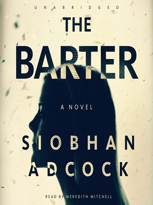 Title details for The Barter by Siobhan Adcock - Available