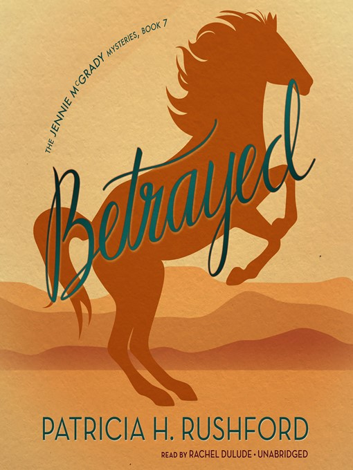 Title details for Betrayed by Patricia H. Rushford - Wait list