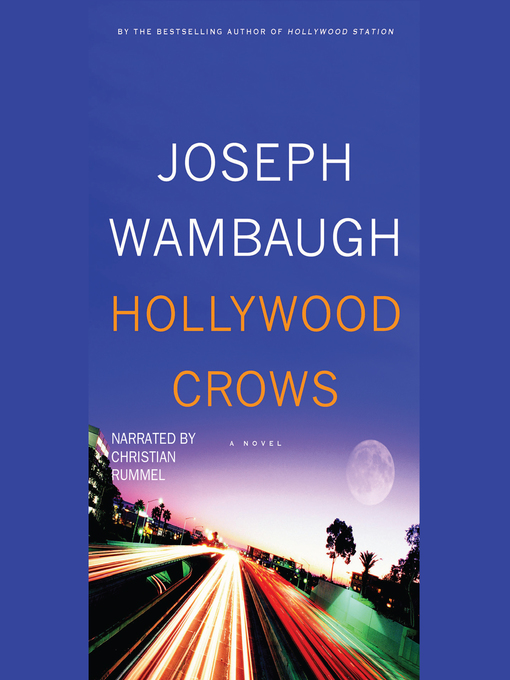 Title details for Hollywood Crows by Joseph Wambaugh - Available