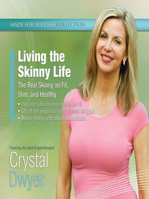 Title details for Living the Skinny Life by Made for Success - Available