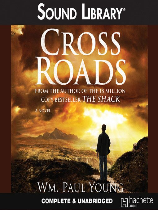 Title details for Cross Roads by William Paul Young - Available