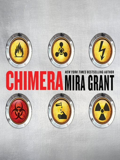 Title details for Chimera by Mira Grant - Available