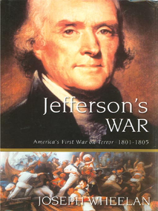 Title details for Jefferson's War by Joseph Wheelan - Available