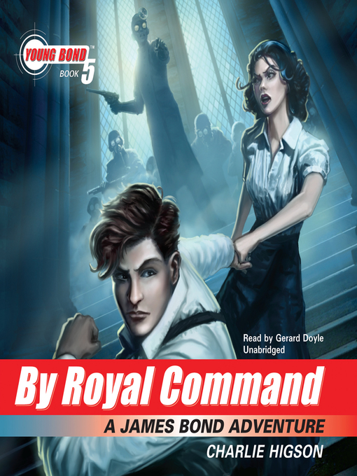 Title details for By Royal Command by Charlie Higson - Wait list