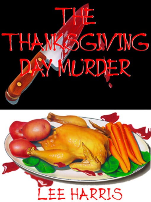 Title details for The Thanksgiving Day Murder by Lee Harris - Wait list