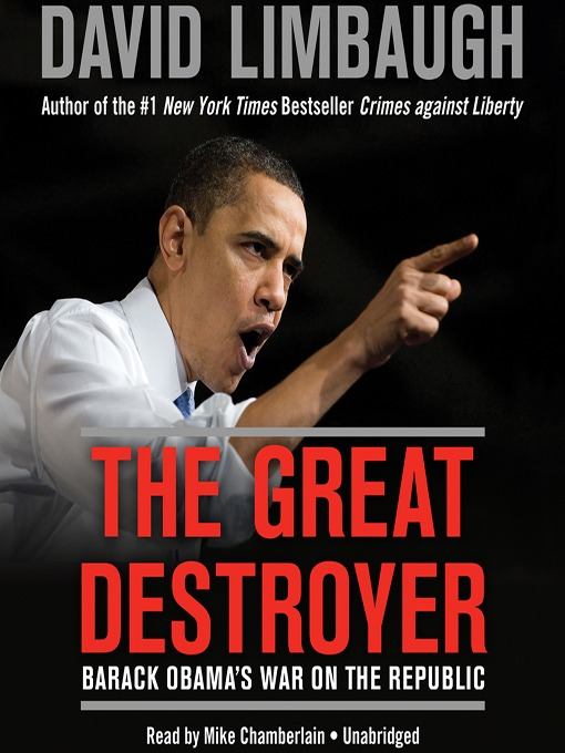 Title details for The Great Destroyer by David Limbaugh - Wait list