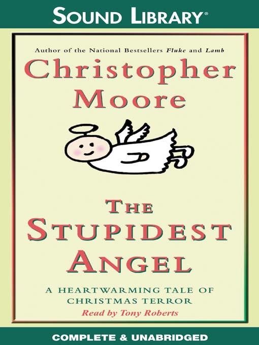 Title details for The Stupidest Angel by Christopher Moore - Available