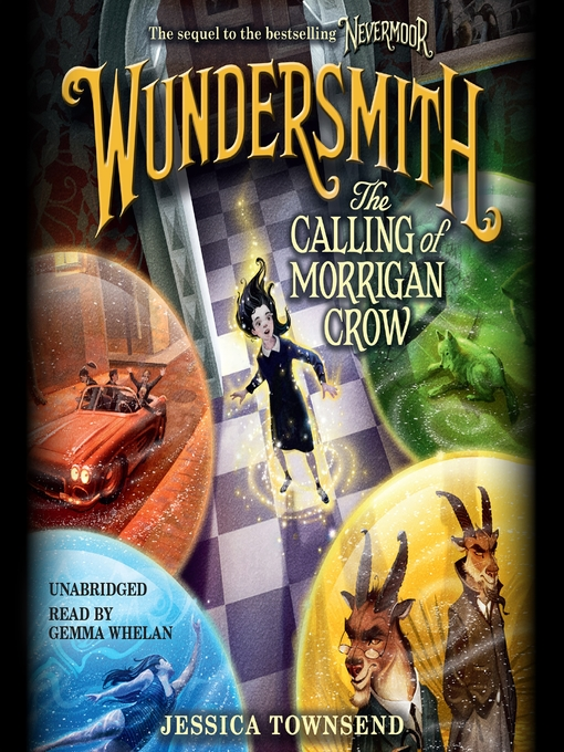 Title details for Wundersmith: The Calling of Morrigan Crow by Jessica Townsend - Wait list