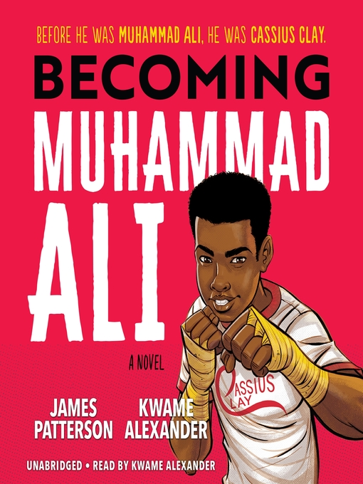 Title details for Becoming Muhammad Ali by James Patterson - Available