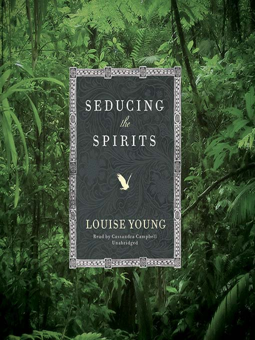 Title details for Seducing the Spirits by Louise Young - Available