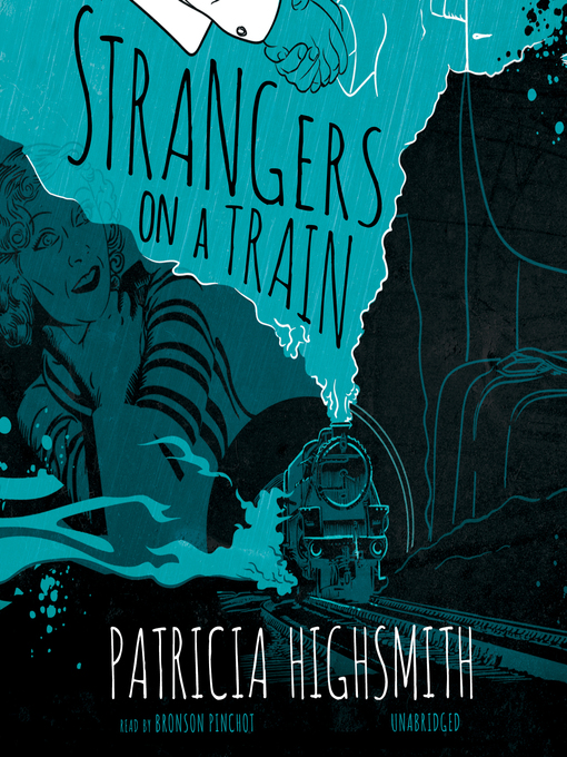 Title details for Strangers on a Train by Patricia Highsmith - Available