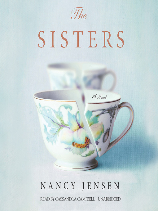 Title details for The Sisters by Nancy Jensen - Wait list