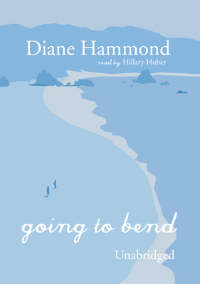 Title details for Going to Bend by Diane Hammond - Available