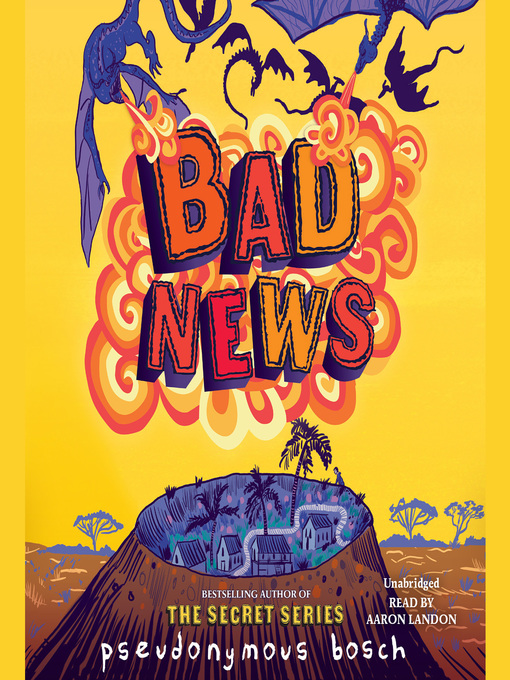 Title details for Bad News by Pseudonymous Bosch - Wait list