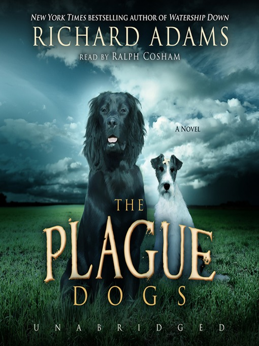 Title details for The Plague Dogs by Richard Adams - Wait list