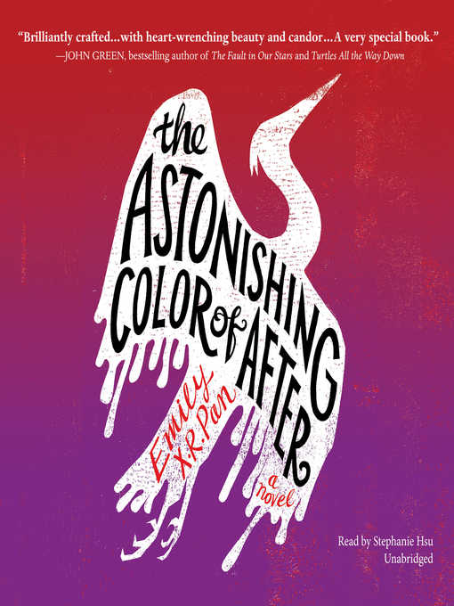 Title details for The Astonishing Color of After by Emily X. R. Pan - Available