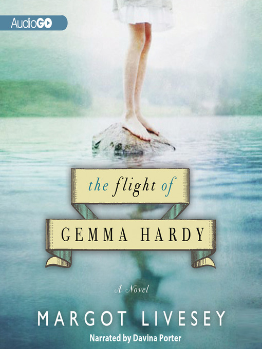 Title details for The Flight of Gemma Hardy by Margot Livesey - Wait list
