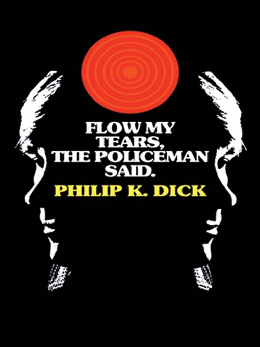 Cover image for Flow My Tears, the Policeman Said