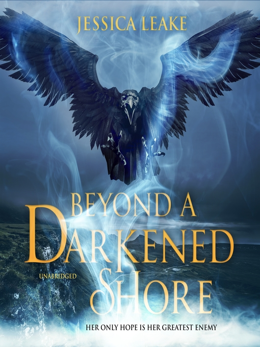 Title details for Beyond a Darkened Shore by Jessica Leake - Wait list