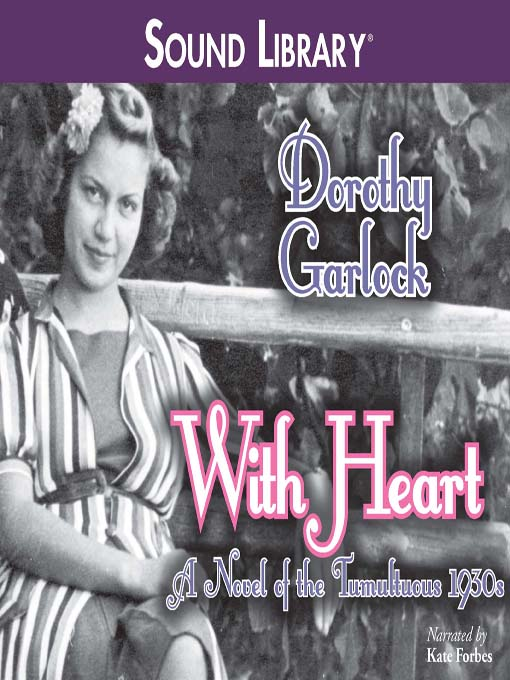 Title details for With Heart by Dorothy Garlock - Available