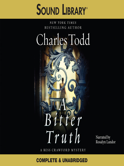 Title details for A Bitter Truth by Charles Todd - Available
