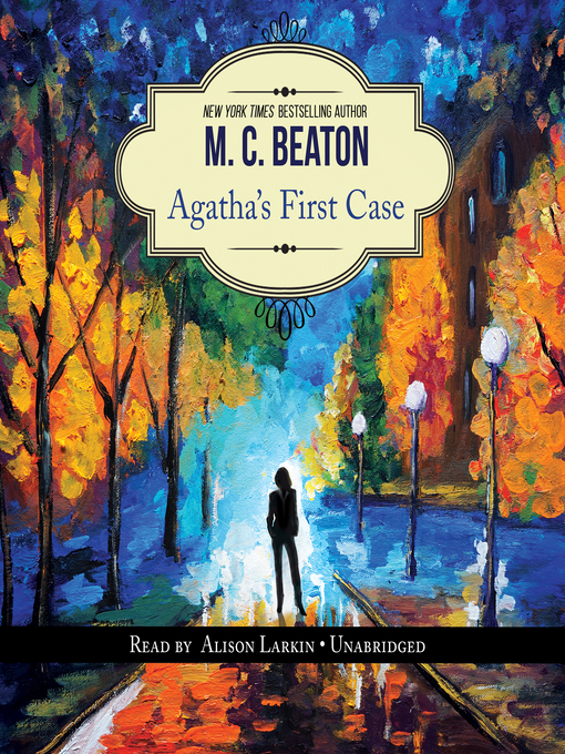 Title details for Agatha's First Case by M. C. Beaton - Wait list
