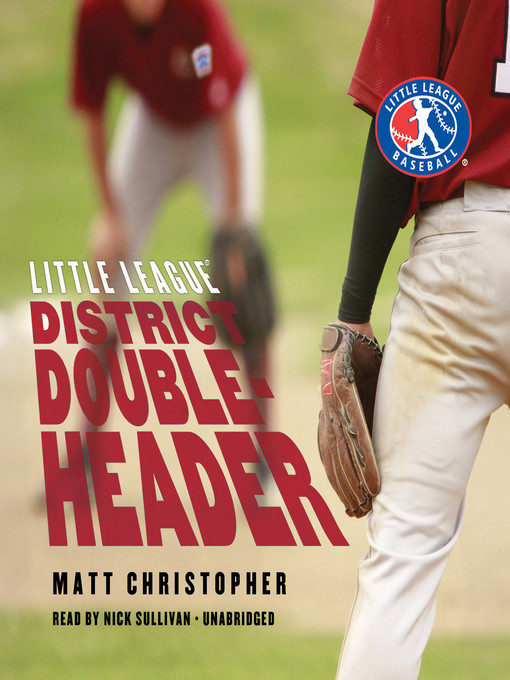 Title details for District Doubleheader by Matt Christopher - Wait list