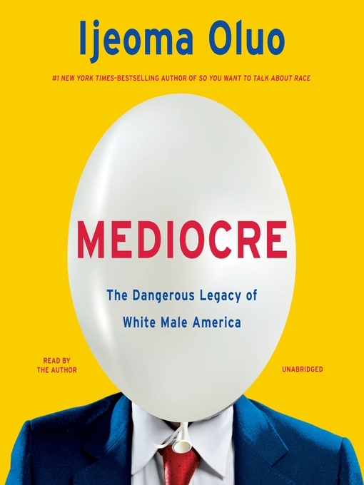 Title details for Mediocre by Ijeoma Oluo - Wait list