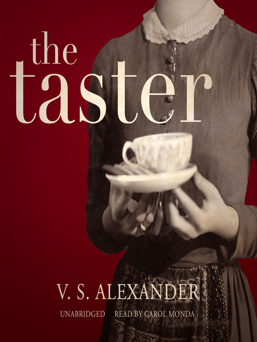 Title details for The Taster by V. S. Alexander - Available