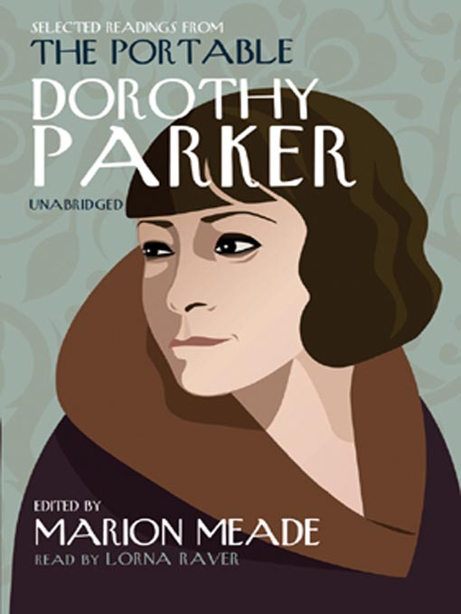 Title details for Selected Readings from The Portable Dorothy Parker by Dorothy Parker - Available