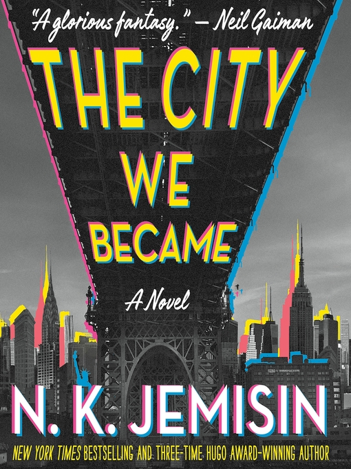 Title details for The City We Became by N. K. Jemisin - Available