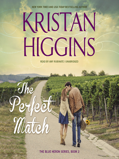 Title details for The Perfect Match by Kristan Higgins - Wait list