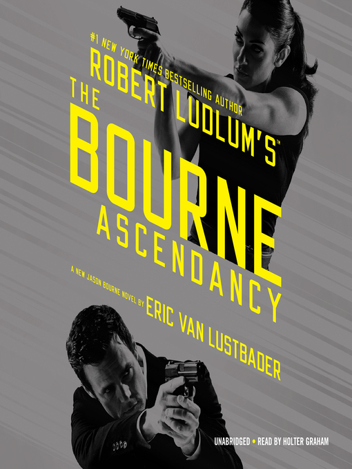 Title details for Robert Ludlum's The Bourne Ascendancy by Eric Van Lustbader - Available