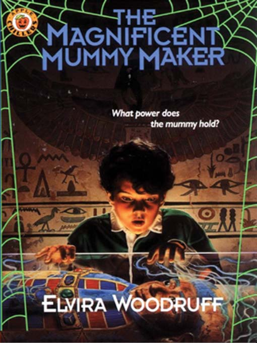 Cover image for The Magnificent Mummy Maker