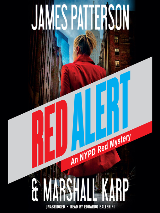 Title details for Red Alert by James Patterson - Wait list