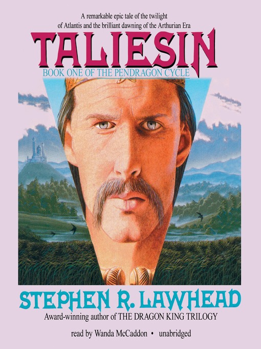 Title details for Taliesin by Stephen R. Lawhead - Available